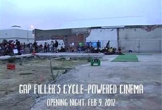 Gap Filler's Cycle-Powered Cinema Opening Night: Feb 9, 2012